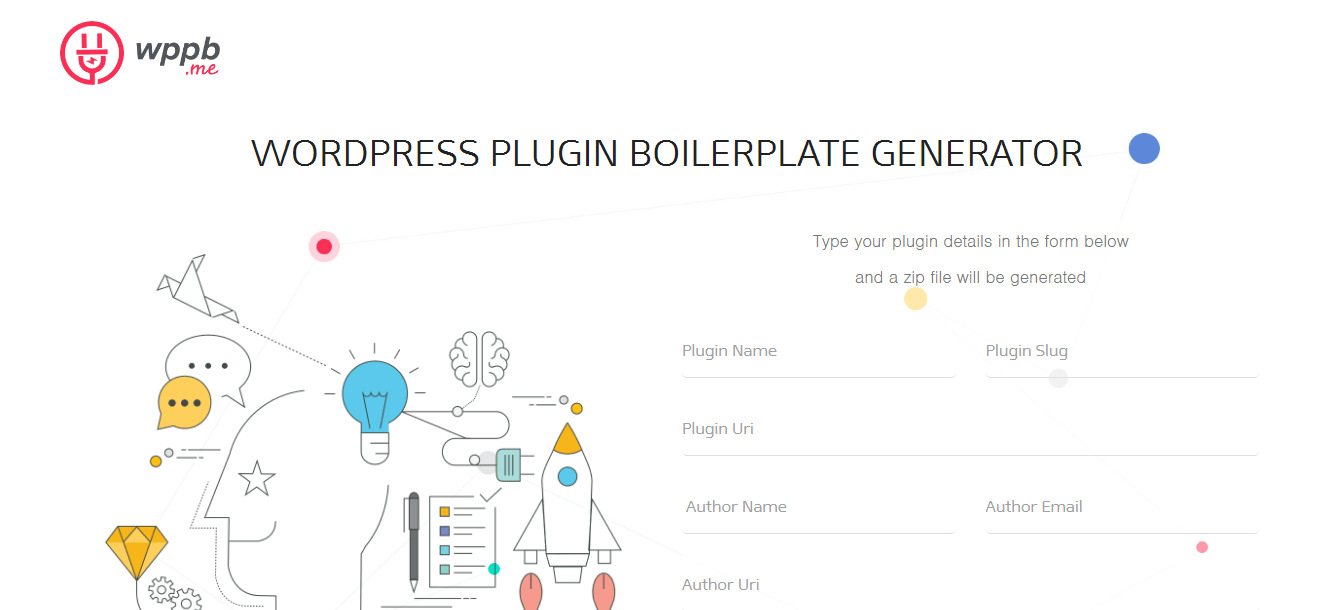 WordPress Plugin Boilerplate Generator Ready to use WordPress Plugin Boilerplate